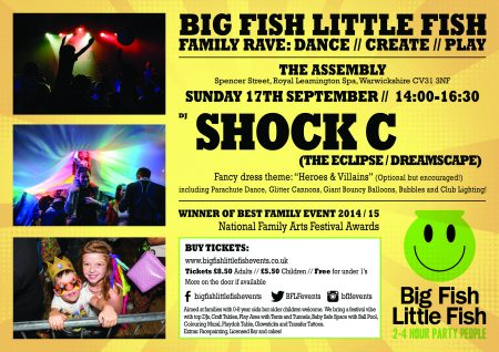 Big Fish Little Fish Family Rave Leamington Spa September 2017