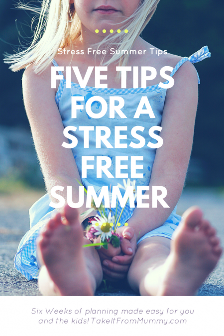 Five Tips For A Stress Free Summer