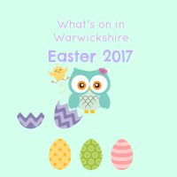 Easter 2017 Warwickshire