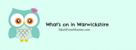 whats on in warwickshire February half term
