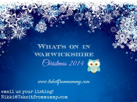 whats on in warwickshire xmas14